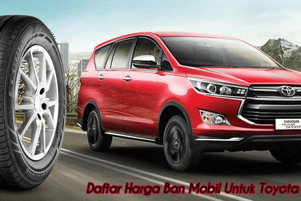 <pre><pre>Harga Ban Mobil Toyota Innova 2019